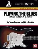 Playing the Blues: Blues Rhythm Guitar