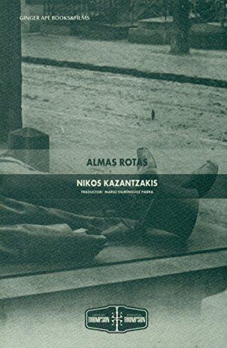 Almas rotas (Thompson & Thompson) por Nikos Kazantzakis