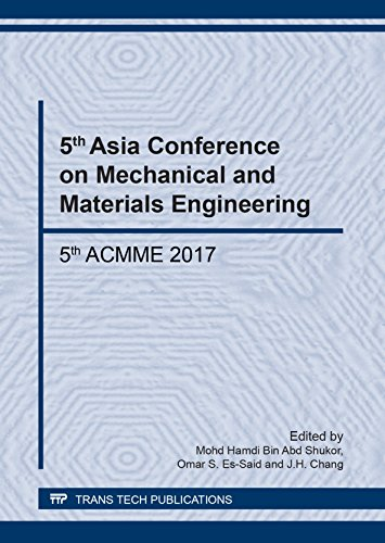 5th Asia Conference on Mechanical and Materials Engineering: Selected, Peer Reviewed Papers from the Selected, Peer Reviewed Papers from the 5th Asia ... 2017, Tokyo, Japan (Materials Science Forum) -