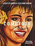 Comptoir Libanais (Hardcover)
