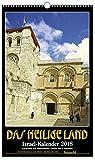 Das Heilige Land 2018: Israel-Kalender -