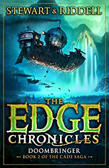 The Edge Chronicles 12: Doombringer: Second Book of Cade by [Stewart, Paul, Riddell, Chris]