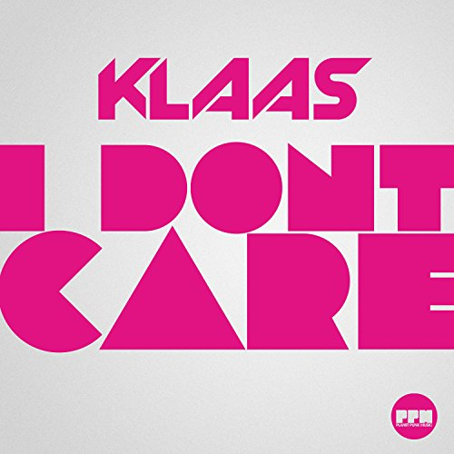 I Don't Care (Original Mix)