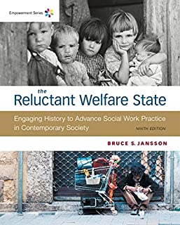 The Reluctant Welfare State: Engaging History to Advance Social Work Practice in Contemporary Society (1337565636) | Amazon price tracker / tracking, Amazon price history charts, Amazon price watches, Amazon price drop alerts
