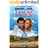 Travel, Live, Love - A Contemporary Romance (The Armstrongs Book 5)