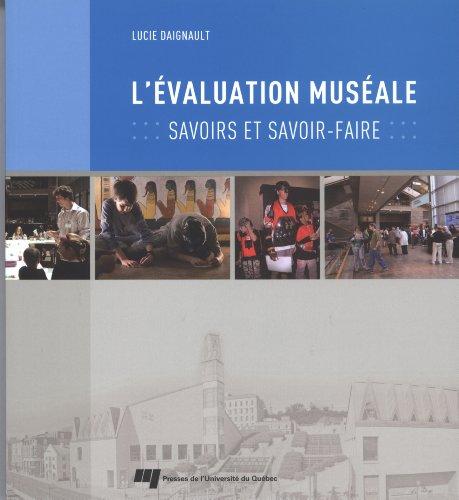 L'évaluation muséale : Savoirs et savoir-faire