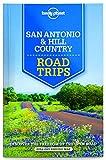Lonely Planet San Antonio, Austin & Texas Backcountry Road Trips