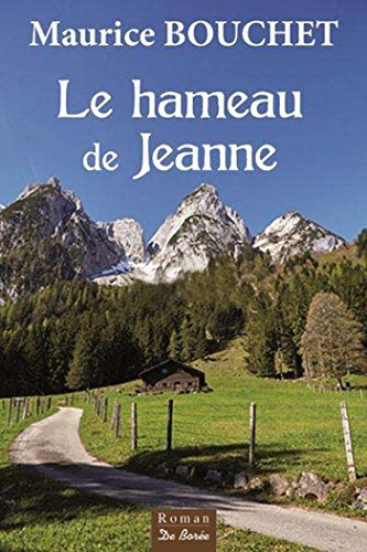 Le Hameau de Jeanne par [Bouchet, Maurice]