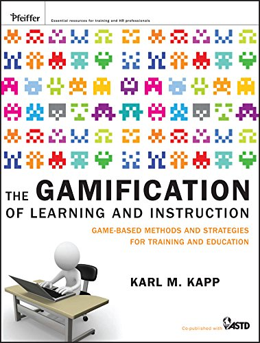 The Gamification of Learning and Instruction: Game-based Methods and Strategies for Training and Education por Karl M. Kapp