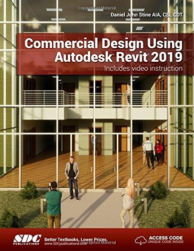 Download [PDF] Commercial Design Using Autodesk Revit 2019 By