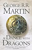 Cover of: A dance with dragons: Book 5 of a Song of Ice and Fire | George R.R. Martin
