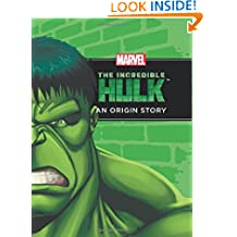 The Incredible Hulk An Origin Story