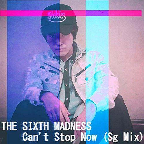Can't Stop Now (Sg Mix) [Feat. DJ Saiji & Hiroki Aso] (Asos-mix)