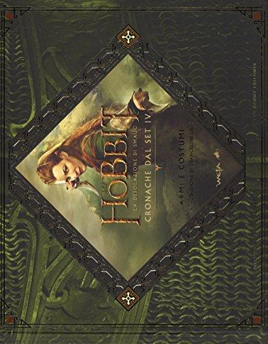 Lo Hobbit. La desolazione di Smaug. Cronache dal set IV. Armi e costumi di Daniel Falconer
