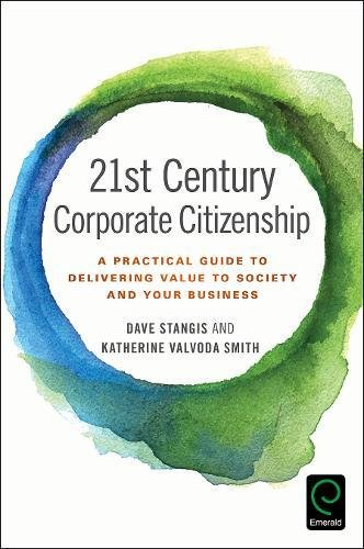 21st-century-corporate-citizenship-a-practical-guide-to-delivering-value-to-society-and-your-busines