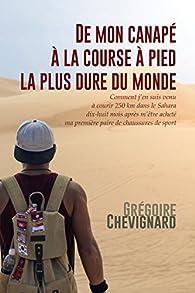 De mon canapé a la course à pied la plus dure du monde par Grégoire Chevignard