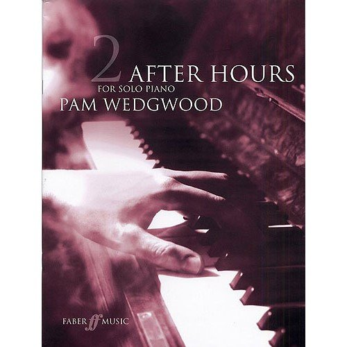 pam-wedgwood-after-hours-for-solo-piano-book-2-fur-klavier
