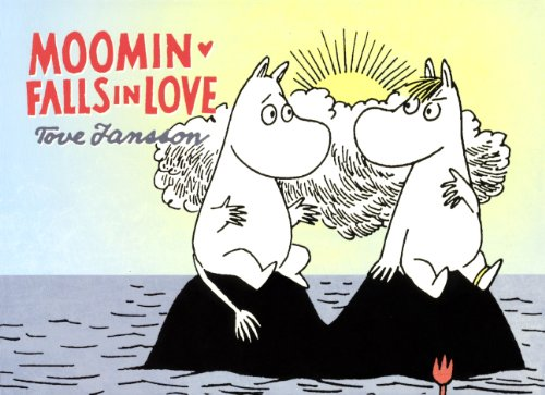 Moomin Falls in Love (Moomin (Drawn & Quarterly))