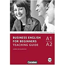 Business English for Beginners - Third Edition: A1/A2 - Teaching Guide mit CD-ROM