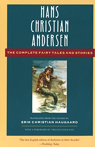 The Complete Fairy Tales and Stories (The Anchor folktale library)
