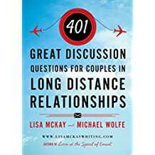 401 Great Discussion Questions For Couples In Long Distance Relationships (English Edition)