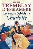 """Afficher """"Les soeurs Deblois n° 1 Charlotte"""""""