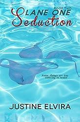 Lane One: Seduction