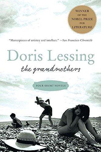 The Grandmothers: Four Short Novels por Doris Lessing