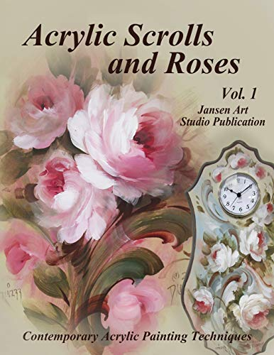 Acrylic Scrolls and Roses: Volume 1 - Rose Scroll