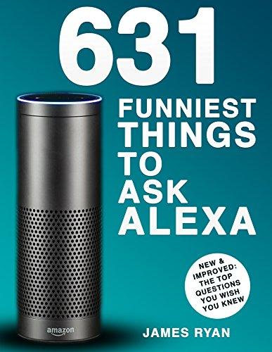 alexa-631-funniest-things-to-ask-alexa-the-top-alexa-questions-you-wish-you-knew-amazon-alexa-amazon