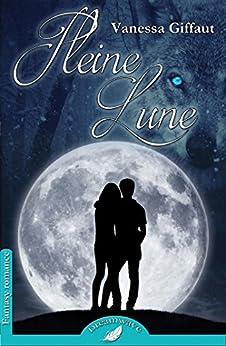 Pleine Lune (Dreamwave) par [Giffaut, Vanessa]