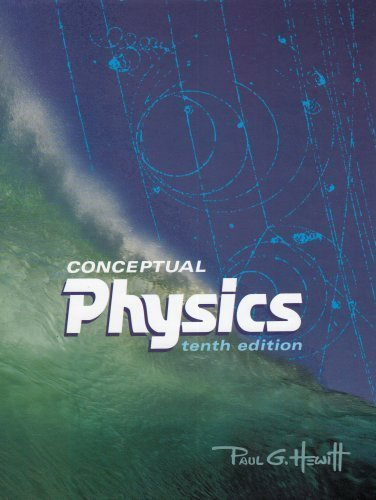 Conceptual Physics, 10th Edition by Hewitt, Paul G. 10th (tenth) Edition [Hardcover(2006)]