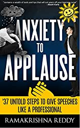 Anxiety to Applause: 37 Untold Steps To Give Speeches Like a Professional (English Edition)