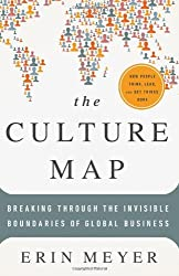 Culture Map: Written by Erin Meyer, 2014 Edition, Publisher: PublicAffairs [Hardcover]