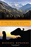#7: Himalaya Bound – One Family`s Quest to Save Their Animals – And an Ancient Way of Life