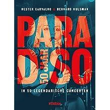 Paradiso 50 jaar: in 50 legendarische concerten