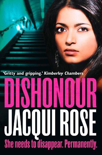 DISHONOUR por Jacqui Rose