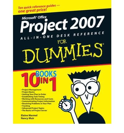Microsoft Project 2007 All-in-one Desk Reference For Dummies (For Dummies (Computers)) (Paperback) - Common par By (author) Nancy C. Muir By (author) Elaine J. Marmel