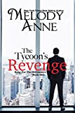 The Tycoons Revenge (Baby for the Billionaire, Book 1)