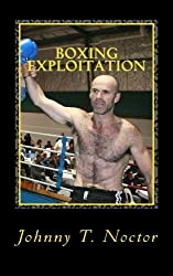 Boxing Exploitation: Volume 4 (The Hobo Chronicles)