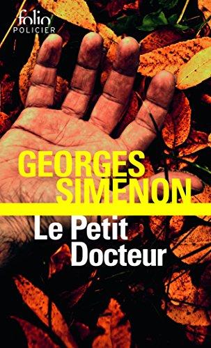 Le Petit Docteur par Georges Simenon