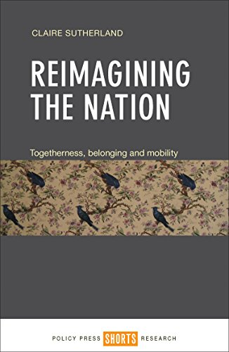 Reimagining the nation: Togetherness, belonging and mobility