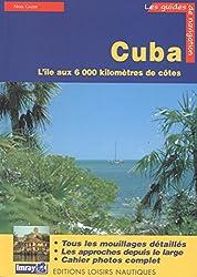 Cuba : Guide de croisière