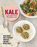 Kale (La col rizada en más de 100 saludables recetas)