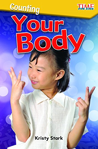 Counting: Your Body (Level K) (Time for Kids Nonfiction Readers) por Kristy Stark