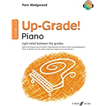 Up-Grade! Piano Grades 1-2 [Up-Grade! Series]
