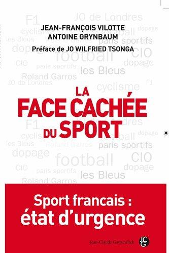 La face cachée du sport par Jean-François Vilotte
