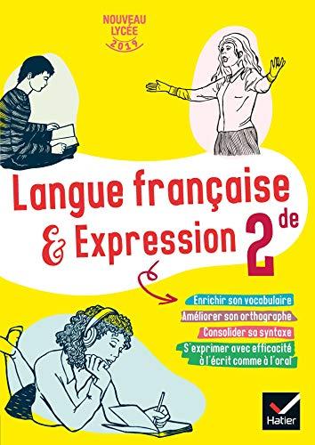 Cahier de langue française 2de - Ed 2019 - cahier de l'élève