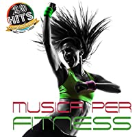Musica per fitness (20 Hits Compilation 2015) [Explicit]