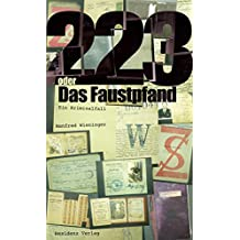 223 oder Das Faustpfand